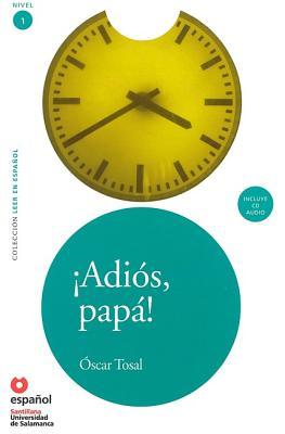 Adios, Papa! / Googbye, Father! By Tosal, Oscar